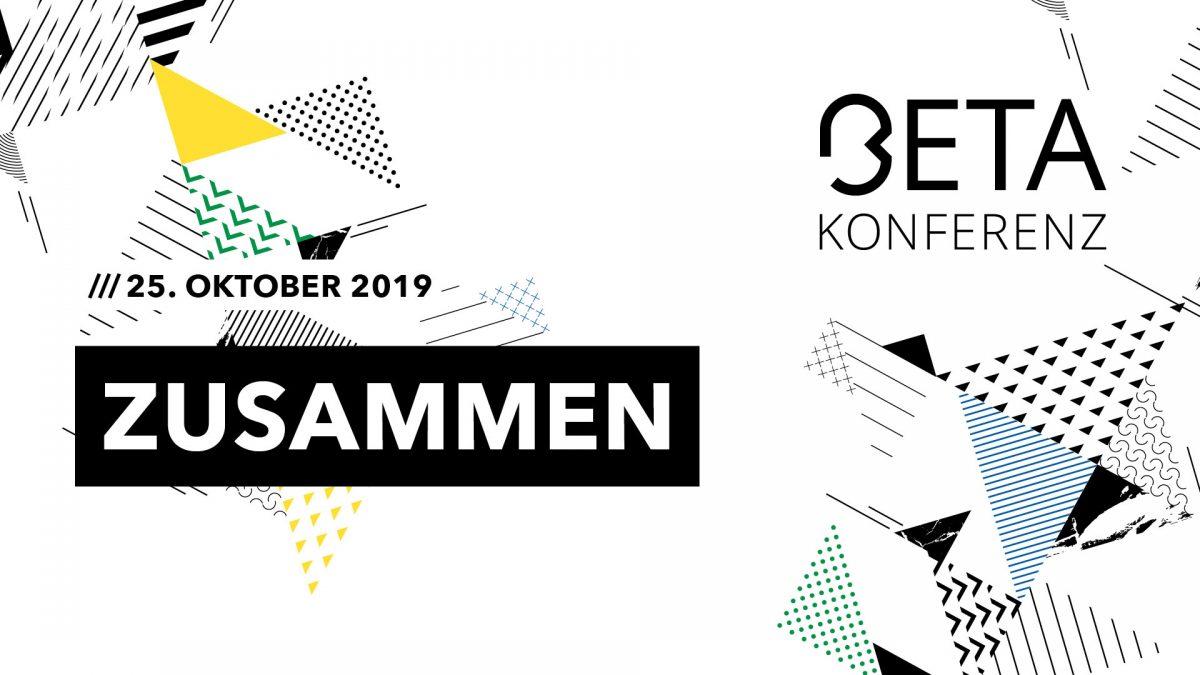 BetaKonferenz am 25.10.2019