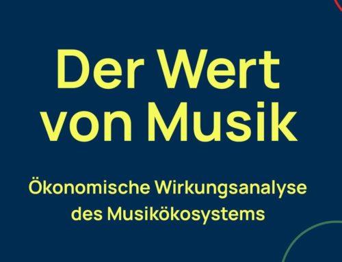 Der Wert von Musik — Ökonomische Wirkungsanalyse des Musikökosystems
