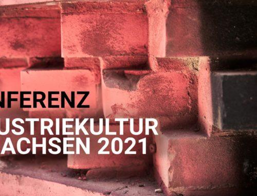 Industriekultur in Sachsen 2021 – Kräfte bündeln!