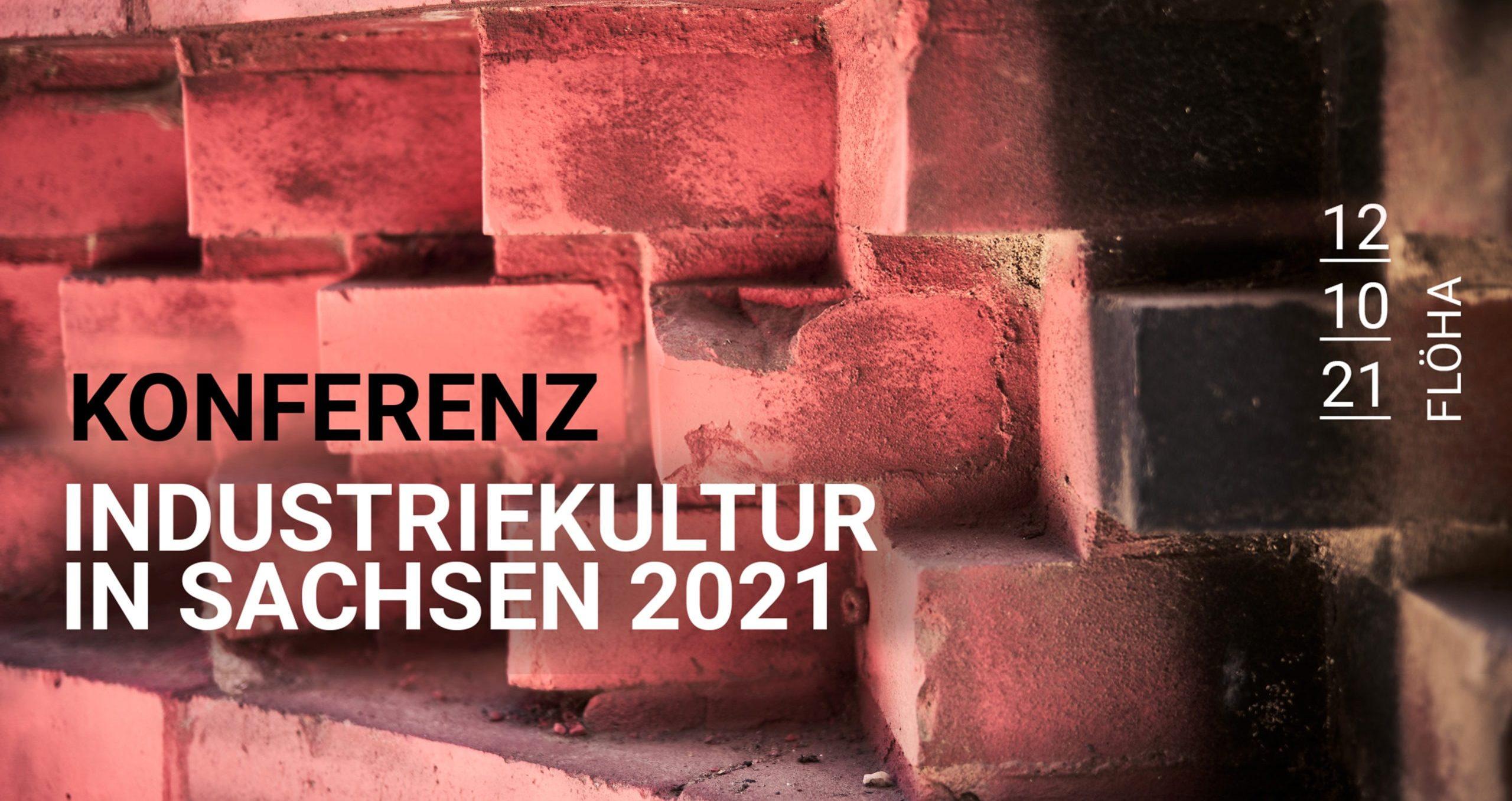 Konferenz Industriekultur Sachsen 2021