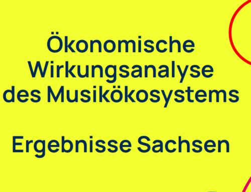 """Der sächsische Auszug der Studie """"Der Wert von Musik: Ökonomische Wirkungsanalyse des Musikökosystems"""""""
